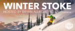 Winter Stoke Night hosted by Bryan Allegretto