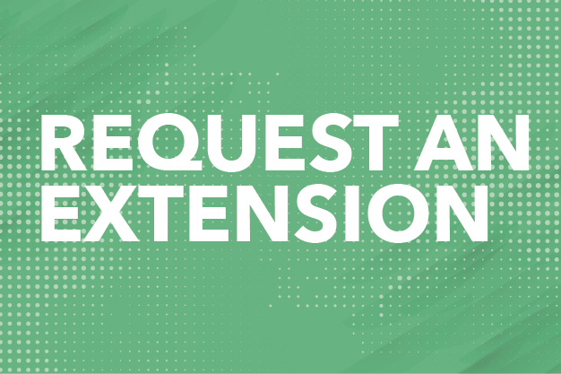 Request an Extension Button