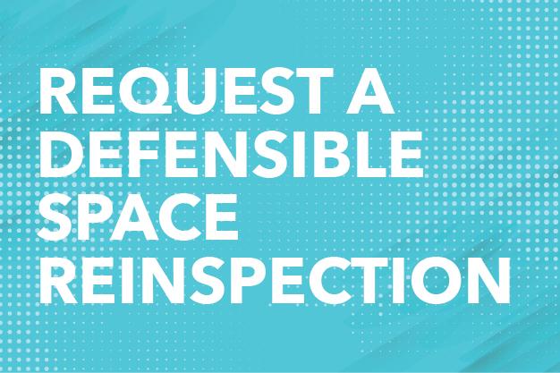 Request a Defensible Space Reinspection Button
