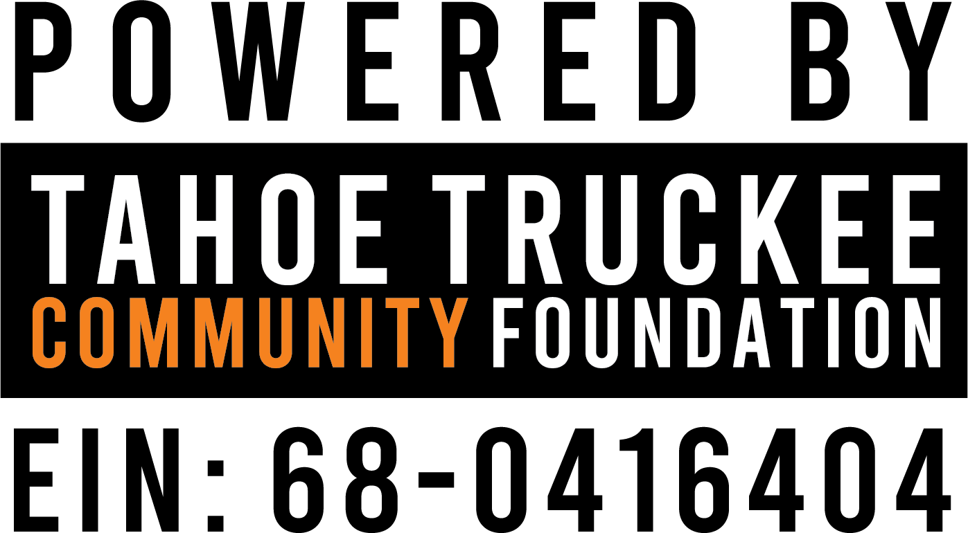 Powered by Tahoe Truckee Community Foundation